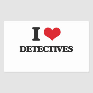 I love Detectives Rectangle Stickers