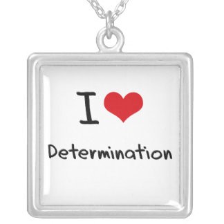 I Love Determination Personalized Necklace
