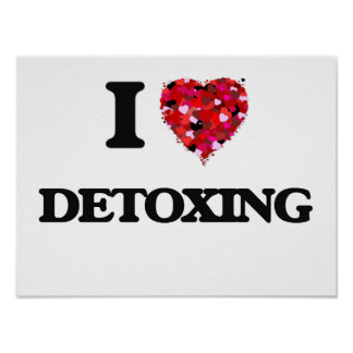 I love Detoxing Poster