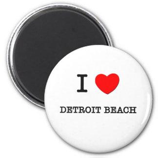 I Love Detroit Beach Michigan Magnet