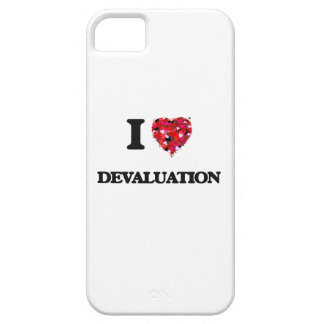 I love Devaluation Barely There iPhone 5 Case
