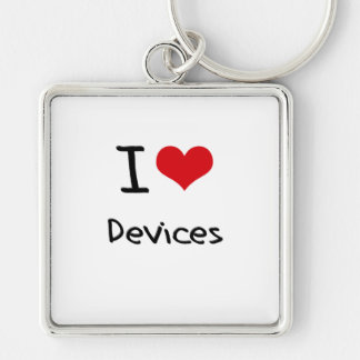 I Love Devices Key Chain
