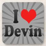I love Devin Coaster