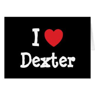 I love Dexter heart custom personalized Card