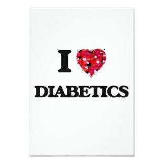I love Diabetics 9 Cm X 13 Cm Invitation Card