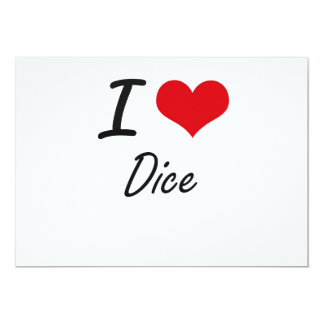 I love Dice 13 Cm X 18 Cm Invitation Card