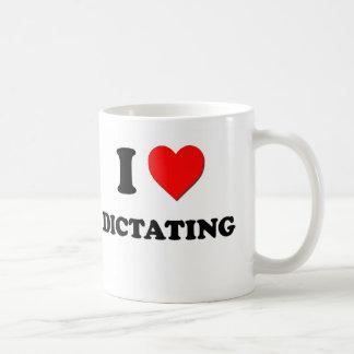 I Love Dictating Basic White Mug