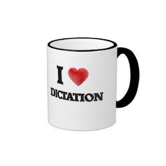 I love Dictation Ringer Mug