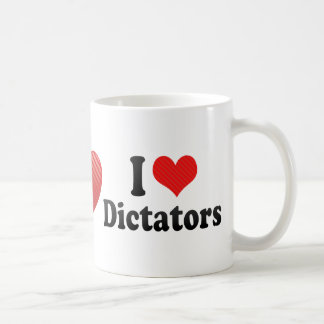 I Love Dictators Coffee Mug