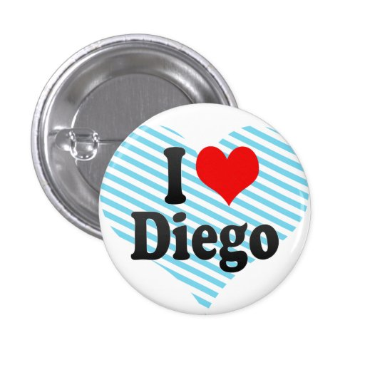 I love Diego 3 Cm Round Badge
