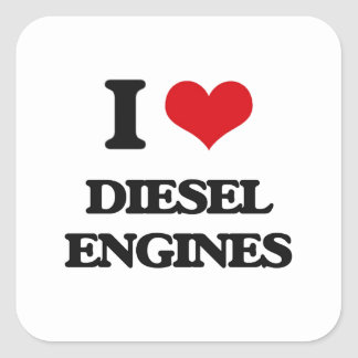 I love Diesel Engines Square Sticker