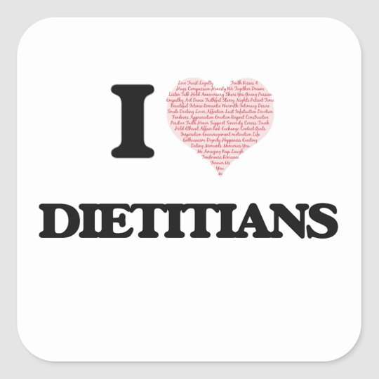 I love Dieticians (Heart made from words) Square Sticker