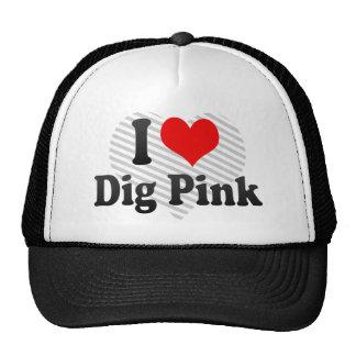 I love Dig Pink Mesh Hat