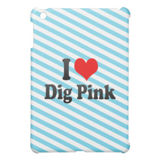 I love Dig Pink Case For The iPad Mini