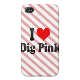 I love Dig Pink iPhone 4/4S Case