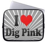 I love Dig Pink Laptop Computer Sleeves