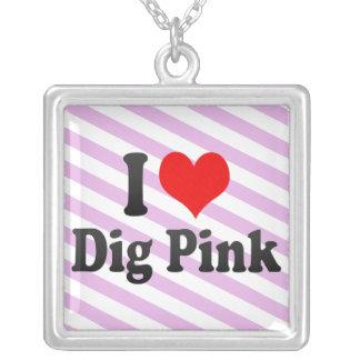 I love Dig Pink Necklace