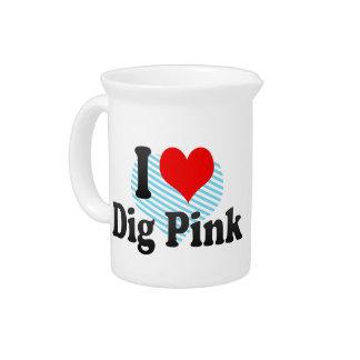 I love Dig Pink Drink Pitchers