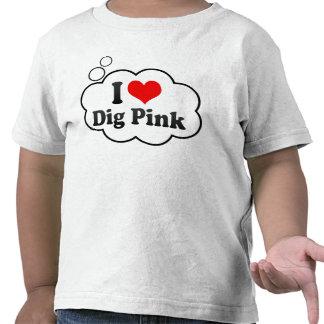 I love Dig Pink Shirt