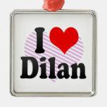 I love Dilan Christmas Ornament