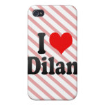 I love Dilan iPhone 4/4S Covers