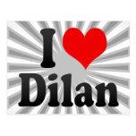 I love Dilan Post Card