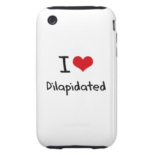 I Love Dilapidated iPhone 3 Tough Cover