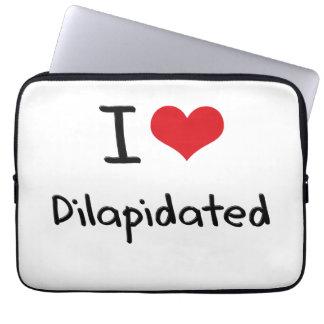 I Love Dilapidated Laptop Sleeves