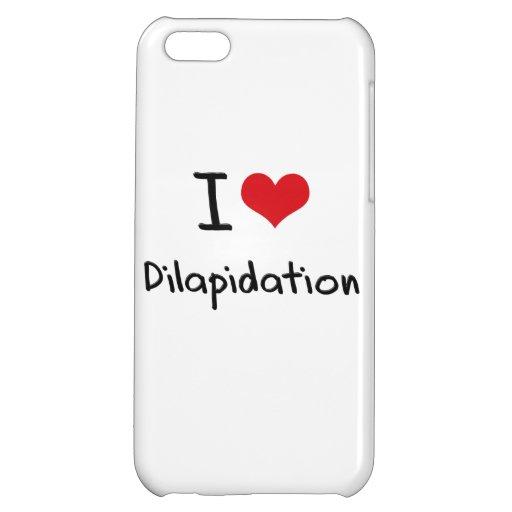 I Love Dilapidation iPhone 5C Cover