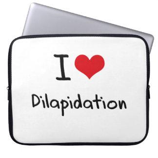 I Love Dilapidation Computer Sleeves