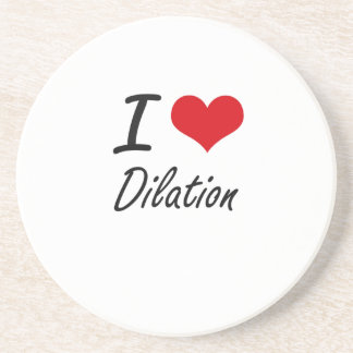 I love Dilation Drink Coasters