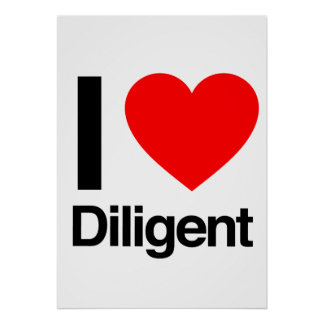 i love diligent print