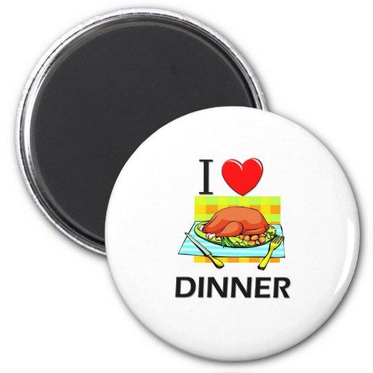 I Love Dinner 6 Cm Round Magnet