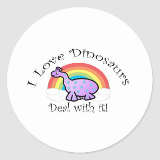 I love dinosaurs deal with it stickers