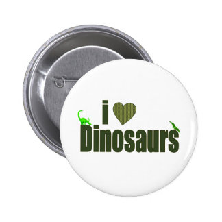 I Love Dinosaurs Pinback Buttons