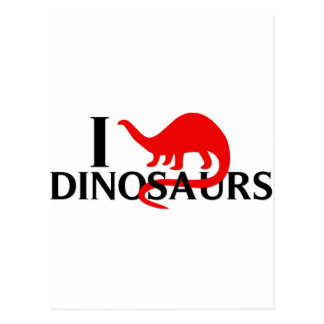 I Love Dinosaurs Post Card
