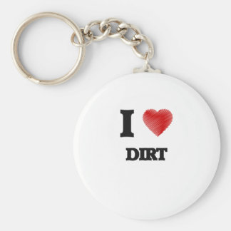 I love Dirt Basic Round Button Key Ring