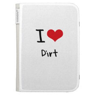 I Love Dirt Kindle 3G Cases
