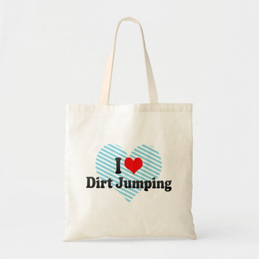 I love Dirt Jumping Canvas Bag