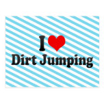 I love Dirt Jumping Post Card