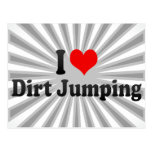 I love Dirt Jumping Postcard