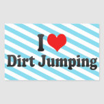 I love Dirt Jumping Sticker