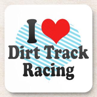 I love Dirt Track Racing Beverage Coasters