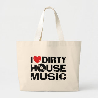 I Love Dirty House Music Bag