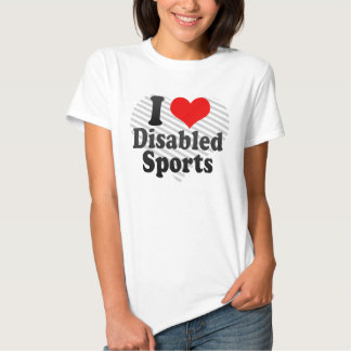 I love Disabled Sports T-shirts