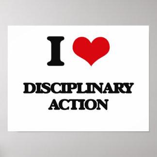 I love Disciplinary Action Print