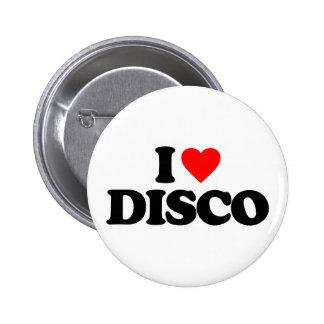 I LOVE DISCO 6 CM ROUND BADGE