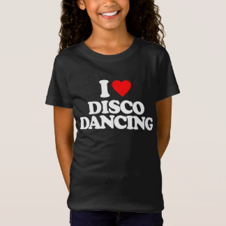 I LOVE DISCO DANCING T-Shirt
