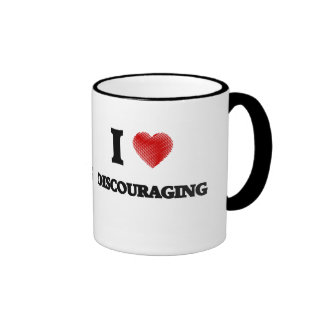 I love Discouraging Ringer Mug