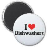 I Love Dishwashers Fridge Magnet
